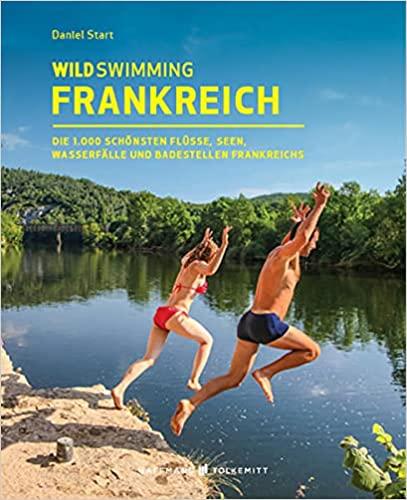 wild swimming in frankreich
