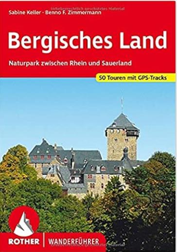 Bergisches Land Naturpark zwischen Rhein und Sauerland - 50 Touren - Mit GPS-Tracks